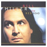 The Red Road Lyrics Miller Bill