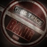Bang (Single) Lyrics Obie Trice