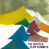 Slow Summits Lyrics The Pastels