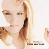 Inside Out Lyrics Trisha Yearwood