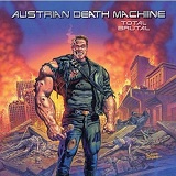 Total Brutal Lyrics Austrian Death Machine