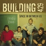 Space In Between Us Lyrics Building 429