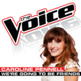 We're Going To Be Friends (The Voice Performance) [Single] Lyrics Caroline Pennell