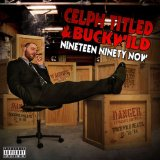Miscellaneous Lyrics Celph Titled & Buckwild