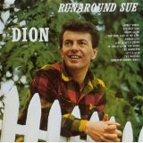 Runaround Sue Lyrics Dion