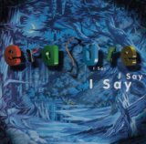 I Say I Say I Say Lyrics Erasure