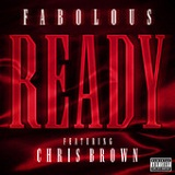 Ready (Single) Lyrics Fabolous