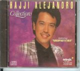 Hajji Alejandro Collection Lyrics Hajji Alejandro