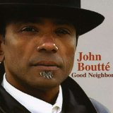Good Neighbor Lyrics John Boutte