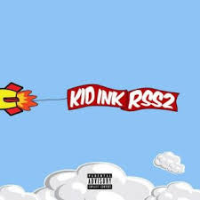 RocketShipShawty 2 Lyrics Kid Ink