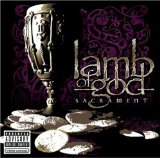 Sacrament Lyrics Lamb Of God