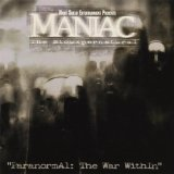 Paranormal: The War Within Lyrics Maniac: the Siouxpernatural