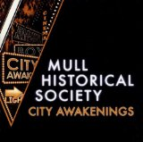 City Awakenings Lyrics Mull Historical Society