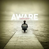 Aware Lyrics Salvador