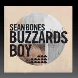 Buzzards Boy Lyrics Sean Bones