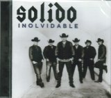 Inolvidable Lyrics Solido