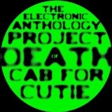 Of Death Cab for Cutie Lyrics The Electronic Anthology Project