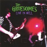 Live In Hell Lyrics The Gruesomes