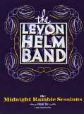 The Midnight Ramble Sessions Vol. 3 Lyrics The Levon Helm Band