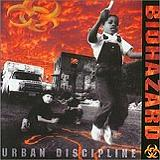 Urban Discipline Lyrics Biohazard