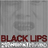 200 Million Thousand Lyrics Black Lips