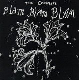 The Complete Blam Blam Blam Lyrics Blam Blam Blam