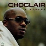 Flagrant Lyrics Choclair