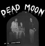 In The Graveyard Lyrics Dead Moon