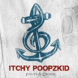 Ports & Chords Lyrics Itchy Poopzkid