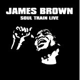 Soul Train Live Lyrics James Brown