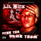 Free the Home Team Lyrics Lil Nick