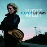 West Lyrics Lucinda Williams