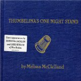 Thumbelina's One Night Stand Lyrics Melissa McClelland