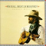 Miscellaneous Lyrics Michael Martin Murphy