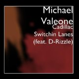 Cadillac Switchin Lanes Lyrics Michael Valeone
