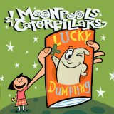 Lucky Dumpling Lyrics Moonpools and Caterpillars