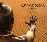 Senses  Lyrics Omar Sosa