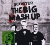 The Big Mash Up Lyrics Scooter