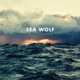 Old World Romance Lyrics Sea Wolf
