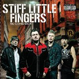 No Going Back Lyrics Stiff Little Fingers