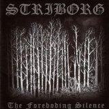 The Foreboding Silence Lyrics Striborg