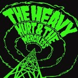 Hurt & The Merciless Lyrics The Heavy