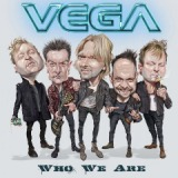 Who We Are Lyrics Vega