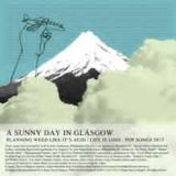 Planning Weed Like it's Acid / Life Is Loss Lyrics A Sunny Day In Glasgow