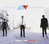 The American Dream (EP) Lyrics Allstar Weekend