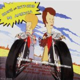 Miscellaneous Lyrics Beavis and Butt-Head Do America