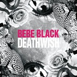 Deathwish (EP) Lyrics Bebe Black