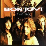 These Days Lyrics Bon Jovi