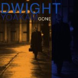 Gone Lyrics Dwight Yoakam