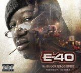 The Block Brochure Welcome To The Soil Vol. 5 Lyrics E-40